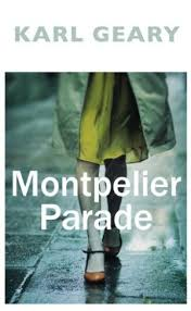 Signed: Montpelier Parade - signed first edition