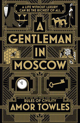 Signed: A Gentleman in Moscow - ...