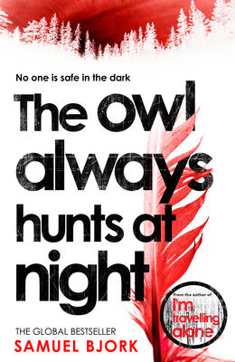 Signed: The Owl Always Hunts at Night - signed first edition