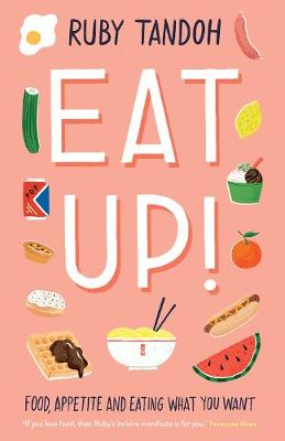 Signed First Edition - Eat Up!