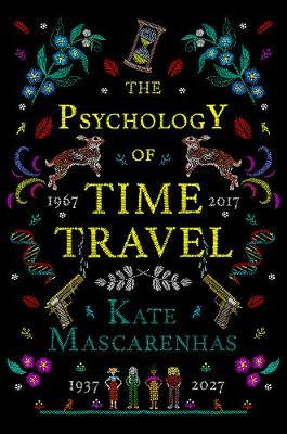 SIGNED FIRST EDITION - THE PSYCHOLOGY OF TIME TRAVEL