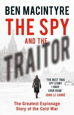 Signed First Edition - The Spy and the Traitor