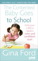 Click to view product details and reviews for The Contented Baby Goes To School Help Your Child To Make A Calm And Confident Start.