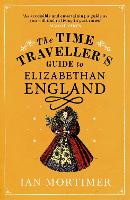 Click to view product details and reviews for The Time Travellers Guide To Elizabethan England.