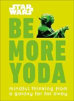 Click to view product details and reviews for Star Wars Be More Yoda Mindful Thinking From A Galaxy Far Far Away.