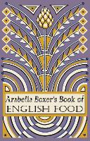 Click to view product details and reviews for Arabella Boxers Book Of English Food A Rediscovery Of British Food From Before The War.