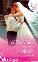 Click to view product details and reviews for A Proposal From The Crown Prince A Proposal From The Crown Prince Summer At Villa Rosa Book 4 A Wedding To Remember The Brands Of Montana Book 6.
