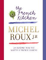 Click to view product details and reviews for The French Kitchen 200 Recipes From The Master Of French Cooking.