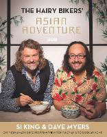 Click to view product details and reviews for The Hairy Bikers Asian Adventure Over 100 Amazing Recipes From The Kitchens Of Asia To Cook At Home.