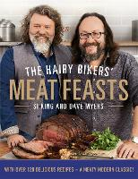Click to view product details and reviews for The Hairy Bikers Meat Feasts With Over 120 Delicious Recipes A Meaty Modern Classic.