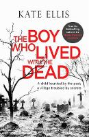 Click to view product details and reviews for The Boy Who Lived With The Dead.