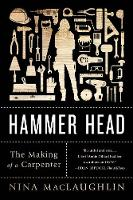 Click to view product details and reviews for Hammer Head The Making Of A Carpenter.