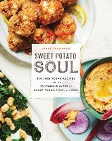 Click to view product details and reviews for Sweet Potato Soul 100 Easy Vegan Recipes For The Southern Flavors Of Smoke Sugar Spice And Soul.