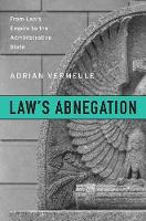 Click to view product details and reviews for Laws Abnegation From Laws Empire To The Administrative State.