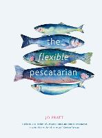 Click to view product details and reviews for The Flexible Pescatarian Delicious Recipes To Cook With Or Without Fish.