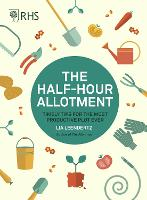 Click to view product details and reviews for Rhs Half Hour Allotment Timely Tips For The Most Productive Plot Ever.