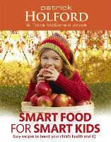 Click to view product details and reviews for Smart Food For Smart Kids Easy Recipes To Boost Your Childs Health And Iq.