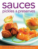 Click to view product details and reviews for Sauces Pickles Preserves More Than 400 Sauces Salsas Dips Dressings Jams Jellies Pickles Preserves And Chutneys.