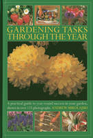 Click to view product details and reviews for Gardening Tasks Through The Year A Practical Guide To Year Round Success In Your Garden Shown In Over 125 Photographs.