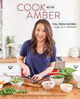 Click to view product details and reviews for Cook With Amber Fresh Fun Recipes To Get You In The Kitchen.