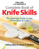 Click to view product details and reviews for Zwilling Ja Henkels Complete Book Of Knife Skills The Essential Guide To Use Techniques Care.