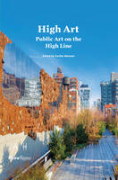 Click to view product details and reviews for High Art Public Art On The High Line.