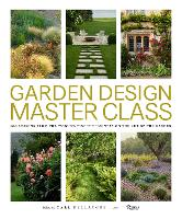 Click to view product details and reviews for Garden Design Master Class 100 Lessons From The Worlds Finest Designers On The Art Of The Garden.