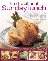 Click to view product details and reviews for The Traditional Sunday Lunch Favourite Dishes For Family Meals With 70 Traditional Starters Main Courses And Desserts.