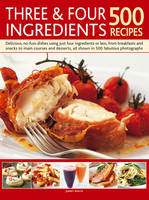 Click to view product details and reviews for Three Four Ingredients 500 Recipes Delicious No Fuss Dishes Using Just Four Ingredients Or Less From Breakfasts And Snacks To Main Courses And Desserts.