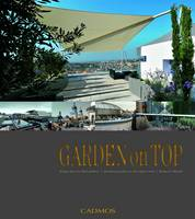 Click to view product details and reviews for Garden On Top Unique Ideas For Roof Gardens Designing Gardens On The Highest Level.