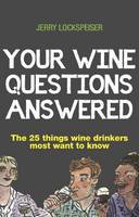 Click to view product details and reviews for Your Wine Questions Answered The 25 Things Wine Drinkers Most Want To Know.