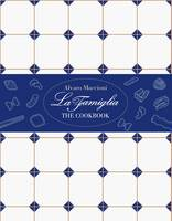 Click to view product details and reviews for La Famiglia The Cookbook.