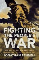Click to view product details and reviews for Fighting The Peoples War The British And Commonwealth Armies And The Second World War.