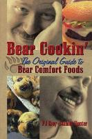 Click to view product details and reviews for Bear Cookin The Original Guide To Bear Comfort Foods.