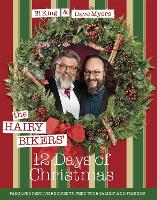 Click to view product details and reviews for The Hairy Bikers 12 Days Of Christmas Fabulous Festive Recipes To Feed Your Family And Friends.