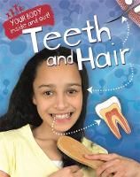Click to view product details and reviews for Your Body Inside And Out Teeth And Hair.