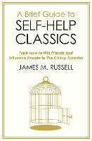 Click to view product details and reviews for A Brief Guide To Self Help Classics From How To Win Friends And Influence People To The Chimp Paradox.