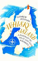 Click to view product details and reviews for Whisky Island A Portrait Of Islay And Its Whiskies.