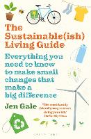 Click to view product details and reviews for The Sustainableish Living Guide Everything You Need To Know To Make Small Changes That Make A Big Difference.