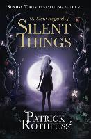 Click to view product details and reviews for The Slow Regard Of Silent Things A Kingkiller Chronicle Novella.