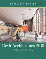 Click to view product details and reviews for Revit Architecture 2018 For Designers.