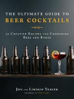 Click to view product details and reviews for The Ultimate Guide To Beer Cocktails 50 Creative Recipes For Combining Beer And Booze.