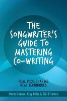 Click to view product details and reviews for The Songwriters Guide To Mastering Co Writing Real Pros Sharing Real Techniques.
