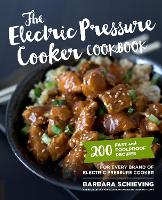 Click to view product details and reviews for The Electric Pressure Cooker Cookbook 200 Fast And Foolproof Recipes For Every Brand Of Electric Pressure Cooker.