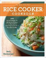 Click to view product details and reviews for The Best Of The Best Rice Cooker Cookbook 100 No Fail Recipes For All Kinds Of Things That Can Be Made From Start To Finish In Your Rice Cooker.