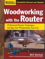 Click to view product details and reviews for Woodworking With The Router Professional Router Techniques And Jigs Any Woodworker Can Use.