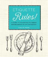 Click to view product details and reviews for Etiquette Rules A Field Guide To Modern Manners.
