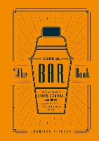 Click to view product details and reviews for The Essential Bar Book An A To Z Guide To Spirits Cocktails And Wine With 115 Recipes For The Worlds Great Drinks.