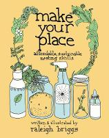 Click to view product details and reviews for Make Your Place Affordable Sustainable Nesting Skills.