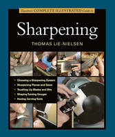 Click to view product details and reviews for Tauntons Complete Illustrated Guide To Sharpening.